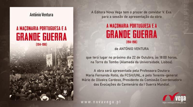 """Apresentação do livro """"A Maçonaria Portuguesa e a Grande Guerra (1914-1918)"""""""