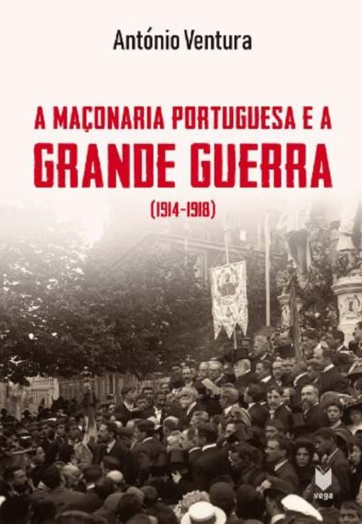 maconaria portuguesa grande guerra livro