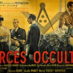 Forces Occultes (1943) – O filme Anti-Maçonaria do regime Nazi